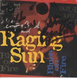 Steve Copeland And Raging Sun Blues On Fire Autographed W/ Artwork Music Audio Cd