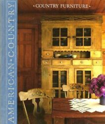 Country Furniture American Country By Time-life Books