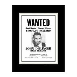 1934 John Dillinger Wanted Poster - Matted For 11x14 Frame