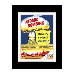 1950 Protect Yourself From Atomic Bombing - Matted For 11x14 Frame