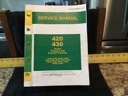 Vintage John Deere 420 And 430 Tractors And Crawler Service Manual Sm 2019 Excellent