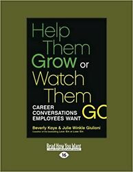 Help Them Grow Or Watch Them Go Career Conversations Employees Want [paperba...