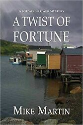 A Twist Of Fortune Sgt Windflower [paperback] Martin Mike