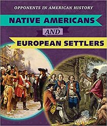 Native Americans And European Settlers Opponents In American History [paper...