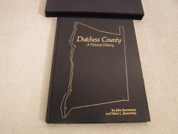 Dutchess County A Pictorial History Hc W/slipcase Special Ibm 1983 Edition