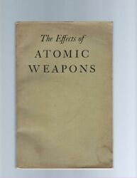 Bomb / Effects Of Atomic Weapons 1950 Los Alamos Dept Of Defense Atomic Energy