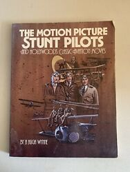 The Motion Picture Stunt Pilots By H. Hugh Wynne 1987 Paperback