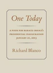 One Today A Poem For Barack Obama's Presidential Inauguration January 21, 2013