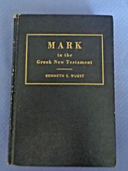 Mark In Greek New Testament For English Reader By Kenneth S Wuest Christianity