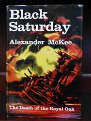 Black Saturday Alexander Mckee Death Of The Royal Oak1960 Hcdj First Edition