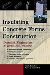 Insulating Concrete Forms Construction Demand, Evaluation, And Technical Practice