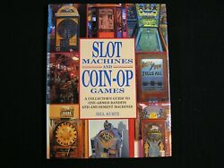 Slot Machines And Coin Op Games Hardcover By Bill Kurtz