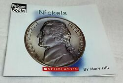 Nickels Welcome Books By Mary Hill 2005 Pb 1st Edition