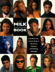 The Milk Mustache Book A Behind-the-scenes Look At America's Favorite Used