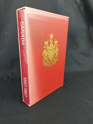 Canada One Hundred 1867-1967 - Hardcover History Year Vintage Collectible Book