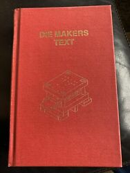 Die Makers Text By Jim Geary - 1st Edition 1984 Hardcover