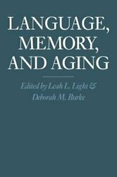 Language Memory And Aging By Leah L Light New