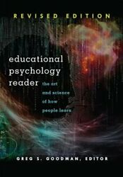 Educational Psychology Reader The Art And Science Of How People Learn - Revised