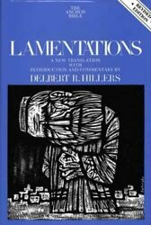 Lamentations Volume 7a By Delbert R Hillers New