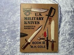 Us Military Knives Book Lll By Mh Cole