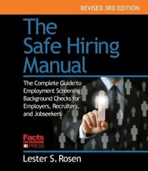 The Safe Hiring Manual The Complete Guide To Employment Background Checks For