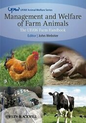 Management And Welfare Of Farm Animals The Ufaw Farm Handbook By John Webster