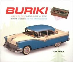 Buriki Japanese Tin Toys From The Golden Age Of The American Automobile The