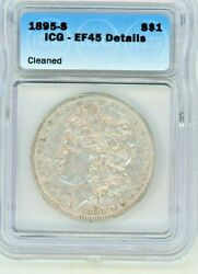 1895-s Morgan Silver Dollar Certified Icg Ef45+ Looks Au With Full Wing Feathers