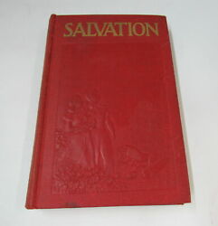 Salvation By J.f. Rutherford 1939 Hardcover 1,000,000 Edition