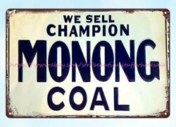 We Sell Champion Monong Coal Metal Tin Sign Clear Plaque