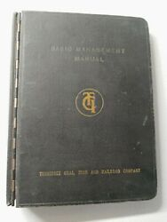 Rare 1945 Tennessee Coal Iron And Railroad Management Manual - Mining Uss