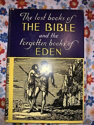 The Lost Books Of The Bible And The Forgotten Books Of Eden 1948 Tenth Printing