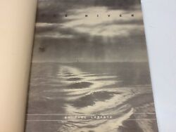 The River By Pare Lorentz Hc, Tva, Fdr, New Deal Signed