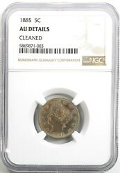 1885 Liberty V Nickel 5c About Uncirculated Ngc Au Details Cleaned Key Date