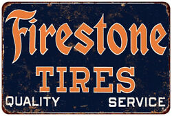 Firestone Tires Vintage Look Reproduction Metal Sign 8 X 12