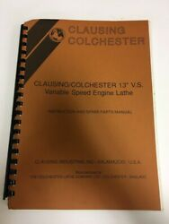 Clausing Colchester 13 Variable Speed Lathe Instructions And Spare Parts Manual