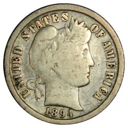 1894 Barber Dime  Vg Very Good Priced Right
