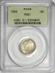 1894 Barber Dime Nice Pcgs Ms61 Priced Right