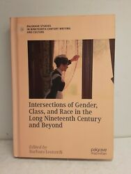 Intersections Of Gender Class And Race In Long 19th Century... Hardcover