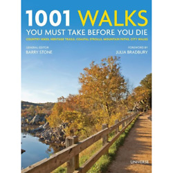 1001 Walks You Must Take Before You Die Country Hikes Heritage Trails Coas...