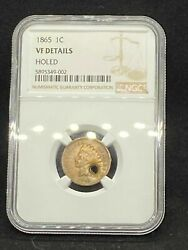 1865 Indian Head Cent Penny Ngc Vf Very Fine Certified - Holed - Civil War