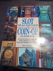 1991 Book Slot Machines And Coin-op Games By Kurtz Guide To One Arm Bandits