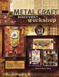 Metal Craft Discovery Workshop Create Unique Jewelry Art Dolls Collage Art