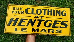 👕 Rare Hentges Clothing Le Mars Iowa Tin Advertising Sign Buy Embossed 👕