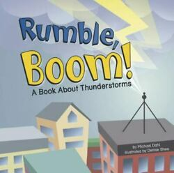 Rumble, Boom A Book About Thunderstorms Amazing Science Weather By Thomas,