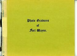 1889 Photo Cravures Of Fort Wayne Indiana Paperback Book F.h. Smith History Bandw