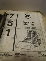 Bobcat Ingersoll Rand 751 Loader Factory Shop Service And Parts Manual Used