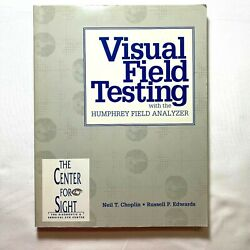 Visual Field Testing With The Humphrey Field Analyzer 1994 Paperback