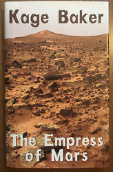 The Empress Of Mars Kage Baker Signed Hardcover Limited 1st Edition Night Shade