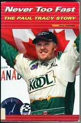 Never Too Fast The Paul Tracy Story By Paul Ferriss Softcover 2001